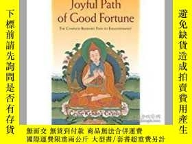 二手書博民逛書店Joyful罕見Path of Good Fortune: Th