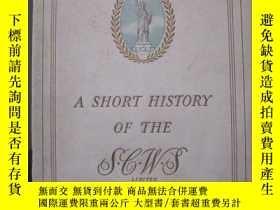 二手書博民逛書店A罕見SHORT HISTORY OF THE 1940版 照片