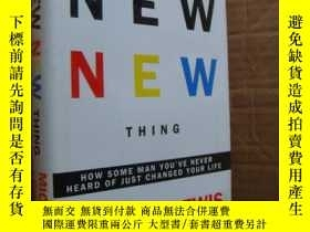 二手書博民逛書店THE罕見NEW NEW THING:How some man