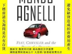 二手書博民逛書店Mondo罕見Agnelli: Fiat, Chrysler, and the Power of a Dynast
