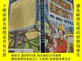 二手書博民逛書店horrible罕見science shocking electricity 可怕的科學令人震驚的電..Y20