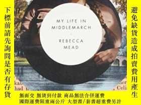 二手書博民逛書店My罕見Life In MiddlemarchY255562 Rebecca Mead Broadway Bo