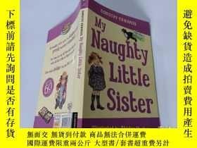 二手書博民逛書店My罕見Naughty Little Sister:我的淘氣小妹Y200392