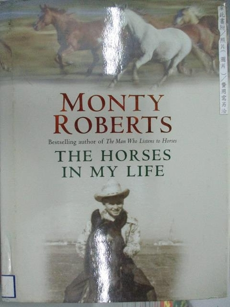 【書寶二手書T3/原文書_DBU】Monty Roberts_The Horses in My Life