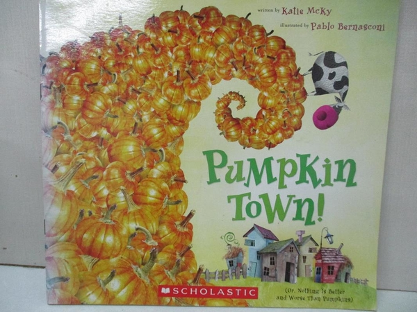 【書寶二手書T5/少年童書_KDM】Pumpkin Town!_Katie McKy
