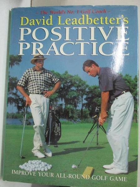 【書寶二手書T4/體育_JQ7】Positive Practice