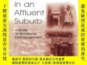 二手書博民逛書店Black罕見American Students In An Affluent SuburbY364682 J