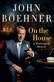 2021 美國暢銷書排行榜 On the House: A Washington Memoir Hardcover–April 13, 2021