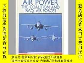二手書博民逛書店Desert罕見Storm Special Air Power The Coalition and Iraqi A