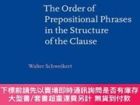 二手書博民逛書店The罕見Order Of Prepositional Phrases In The Structure Of T
