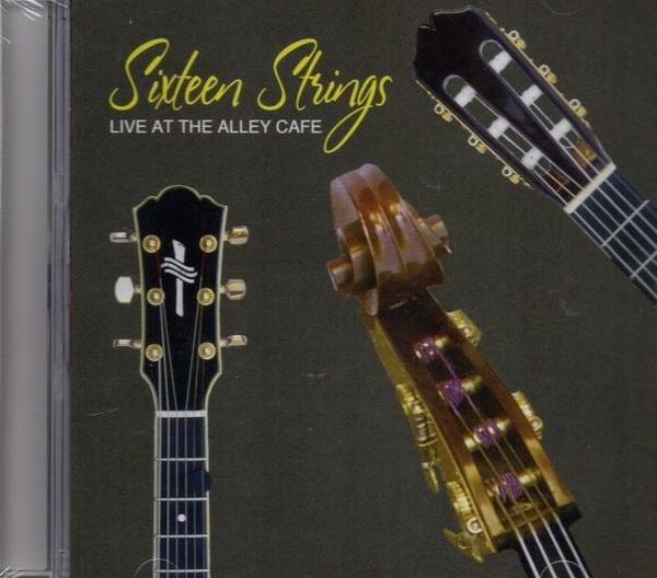 【停看聽音響唱片】【CD】Sixteen Strings:Live at the Alley Cafe