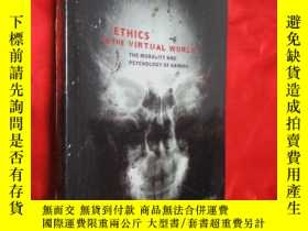 二手書博民逛書店Ethics罕見In The Virtual World: Th