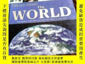 二手書博民逛書店Tell罕見Me About The World:Can pla