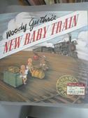 【書寶二手書T6/少年童書_PDL】New Baby Train_Guthrie, Woody/ Frazee, Mar