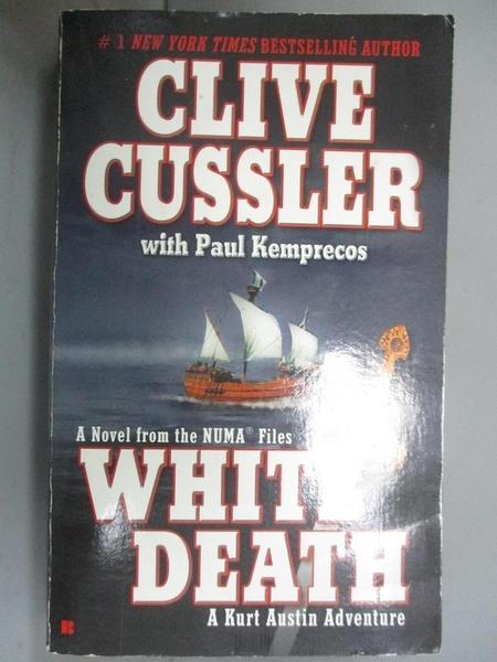 【書寶二手書T6/原文小說_C31】The Numa Files. White Death_Clive Cussler