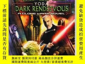 二手書博民逛書店Yoda:罕見Dark Rendezvous (Star War