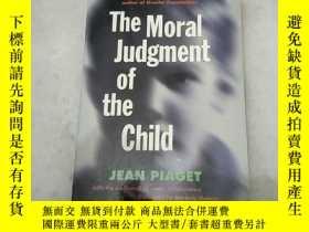 二手書博民逛書店The罕見Moral Judgment of the Child
