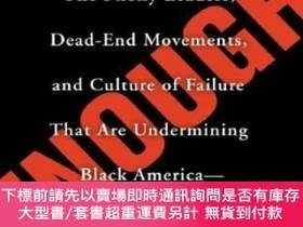 二手書博民逛書店Enough:罕見The Phony Leaders, Dead-End Movements, and Cultu