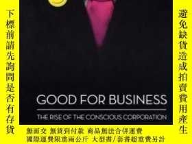 二手書博民逛書店Good罕見For Business: The Rise Of The Conscious Corporation