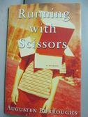 【書寶二手書T4/原文書_IAG】Running With Scissors: A Memoir_Burroughs,