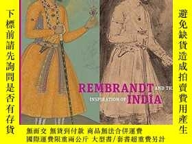二手書博民逛書店Rembrandt罕見and the Inspiration of IndiaY237948 Stephani