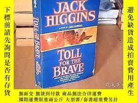 二手書博民逛書店toll罕見for the braveY15641 見圖 見圖