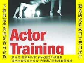 二手書博民逛書店Actor罕見TrainingY256260 Hodge, Alison Routledge 出版2010
