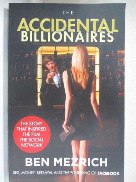 【書寶二手書T9/原文小說_IE2】The Accidental Billionaires _Ben Mezrich