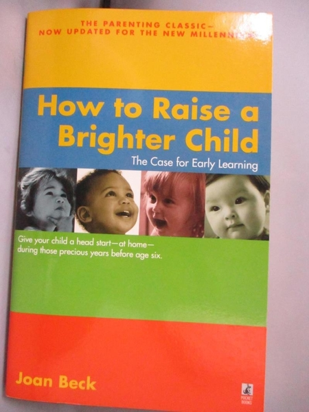 【書寶二手書T6/原文小說_BGU】How to Raise a Brighter Child: The Case fo