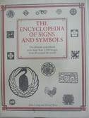 【書寶二手書T4/百科全書_DUH】The Encyclopedia of Signs and Symbols_John Laing, David Wire