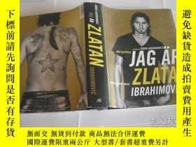 二手書博民逛書店JAG罕見ÄR ZLATAN IBRAHIMOVICY205889 JAG ÄR 出版2011