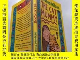 二手書博民逛書店the罕見cat mummy : 貓媽媽Y212829 不祥 不祥