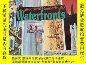 二手書博民逛書店Architectural罕見Rendering3:Waterfronts(日英文對照) (別人 )Y1846