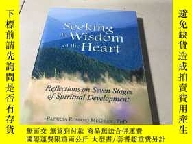 二手書博民逛書店Seeking罕見the Wisdom of the Heart