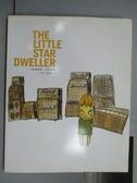 【書寶二手書T2/藝術_QON】The Little Star Dweller小星星通信_奈良美智