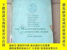 二手書博民逛書店the罕見magnetodynamics of conducting fluids(P1002)Y173412