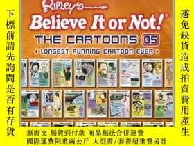 二手書博民逛書店Ripley s罕見Believe It or Not! The Cartoons 05Y410016 Rip