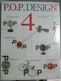 【書寶二手書T3/設計_ZAQ】P.O.P.Design. 4_小宮 章子 編集製作