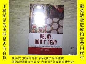 二手書博民逛書店DELAY罕見DONT DENY 未開封 ,...Y203004