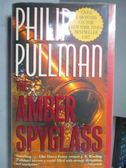 【書寶二手書T1/原文小說_ORI】The Amber Spyglass_Philip Pullman