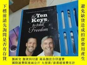 二手書博民逛書店THE罕見TEN KEYS TO TOTAL FREEDOMY2