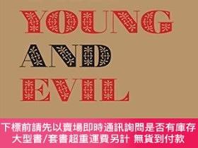 二手書博民逛書店【罕見】The Young and Evil: Queer Modernism in New York 1930-