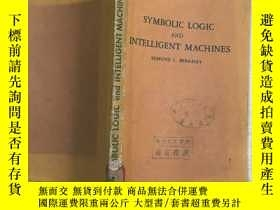 二手書博民逛書店SYMBOLIC罕見LOGIC AND INTELLIGENT