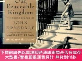 二手書博民逛書店Our罕見Peaceable KingdomY255174 Drysdale, John St. Martin