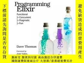 二手書博民逛書店Programming罕見ElixirY364682 Dave Thomas The Pragmatic Bo