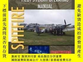 二手書博民逛書店Supermarine罕見Spitfire Pilot s Flight Operating Manual-超級海