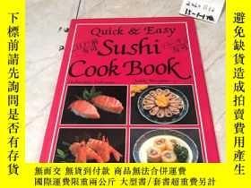 二手書博民逛書店英文原版:Quick罕見Easy Sushi cook book (壽司食譜)Y182979 L002819