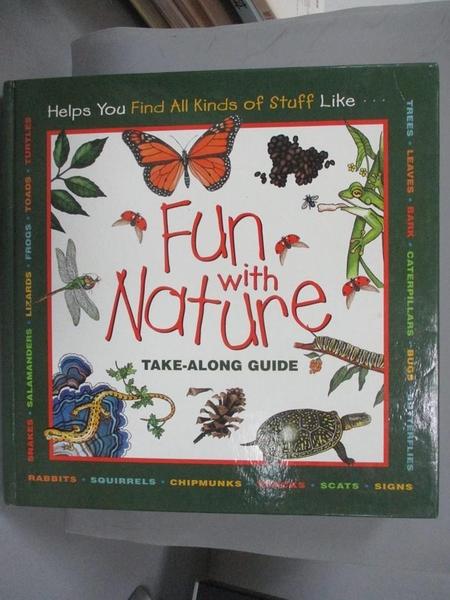 【書寶二手書T1/動植物_MEZ】Fun With Nature: Take-Along Guide_Boring, Mel/ Burns