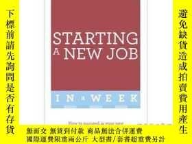 二手書博民逛書店Start罕見Your New Job in a Week-一周後開始你的新工作Y465786 Christi