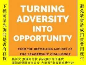 二手書博民逛書店Turning罕見Adversity Into OpportunityY410016 James M. Kou